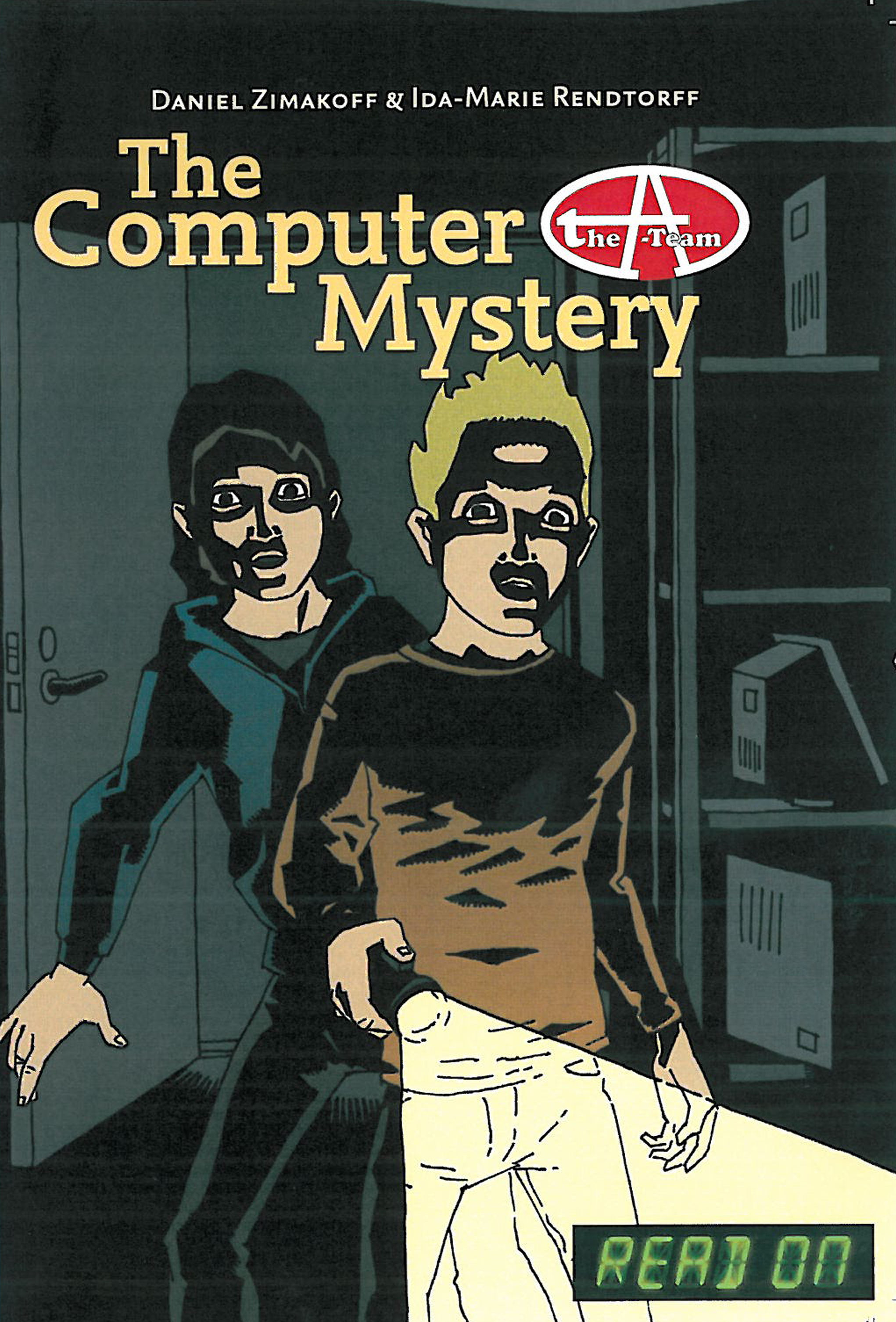 The A-Team: The Computer Mystery - 1 - Read ON series